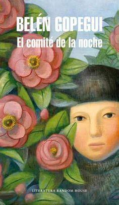 EL COMITÉ DE LA NOCHE, DE BELÉN GOPEGUI