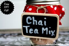 A Humble Creation: An Ode to Chai Tea Mix in a Mason Jar