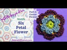 ▶ Stitchopedia ~ Motifs: Six Petal Flower ~ Center Flower - YouTube