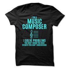 Music Composer - Solve Problems T-Shirt Hoodie Sweatshirts uua