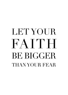 Quote wall art from #creocrux Let Your Faith Be Bigger Than Your Fear. Scandinavian home decor. Typography print design.
