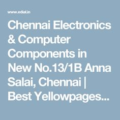 Chennai Electronics & Computer Components in New No.13/1B Anna Salai, Chennai | Best Yellowpages, Best Car Audio Stereo Sale Service, India