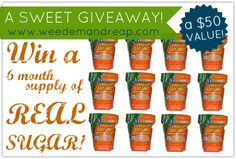Weed 'em and Reap: A REAL SUGAR Giveaway!