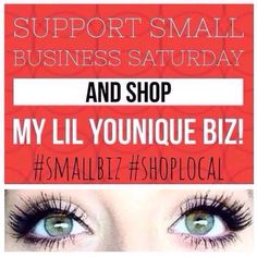 Honor local small businesses on Small Business Saturday. Support my small Younique company and place your order today!! www.glammascaragirl.com