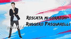 Violetta 3 - Rescata mi corazón - Ruggero Pasquarelli - Letra - HQ