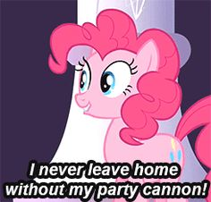 """If you're always ready to have fun, you're Pinkie Pie! 
