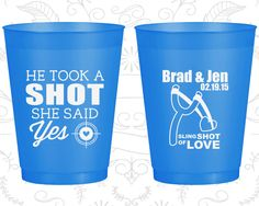 He Took a Shot, She Said Yes, Wedding Frosted Plastic Cups, Sling Shot of Love, Bullseye, Spring Wedding, Blue Frosted Cups (558)