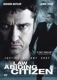 Law Abiding Citizen...great movie....plus Gerard Butler