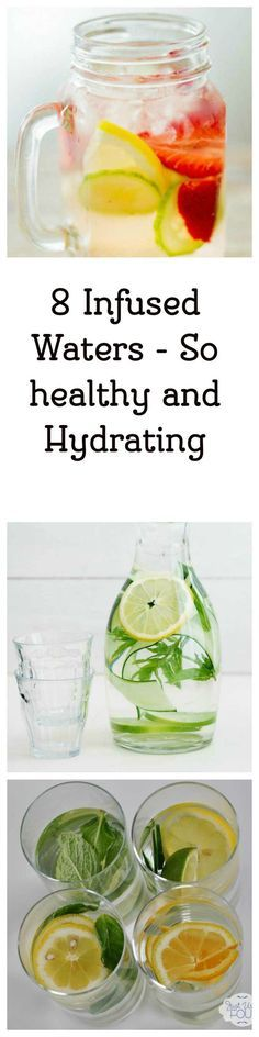 8 Easy Infused Waters, these are so healthy, and a great alternative to soda.  These are the perfect Non-Alcoholic drinks for any party.