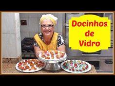 COMO FAZER DOCINHOS DE VIDRO - YouTube