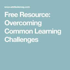 Free Resource: Overcoming Common Learning Challenges