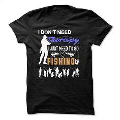 I Need Fishing  T Shirt, Hoodie, Sweatshirts - design t shirts #tee #Tshirt