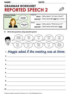 English Grammar Reported Speech 2 (from Present Simple questions) http://www.allthingsgrammar.com/reported-speech.html