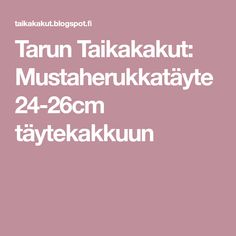 Tarun Taikakakut: Mustaherukkatäyte 24-26cm täytekakkuun Desserts, Recipes, Food, Nice, Tailgate Desserts, Deserts, Recipies, Essen, Postres