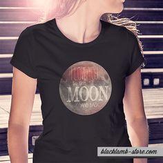 Black lamb t-shirt - Moon http://blacklamb-store.com/i-love-you-to-the-moon.html