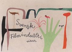 Fun, informative illustration and design from the late, great Olle Eksell