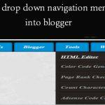 Add a drop down navigation menu into blogger Blogging, Menu, Drop, Ads, Menu Board Design