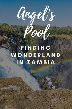 Angels Pool Victoria Falls Zambia #AfricaTravelAdventure