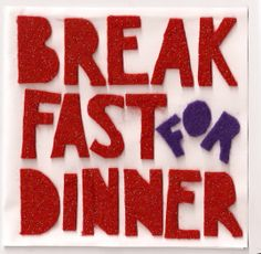 Cracker Barrel, Bob Evan's etc, if they serve breakfast around dinner time I'm there. Order Up!