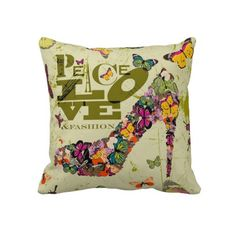 Peace Love and Fashion Pillow.