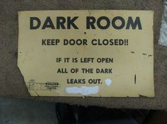 Dark Room - Keep door closed! If it is left open all of the dark leaks out. - how true - Emo Room, Dreamland, Life Is Strange, Room Signs, Funny Signs, My New Room, Make Me Smile, Just In Case, Decir No
