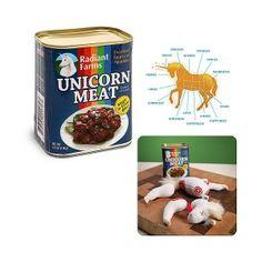 Carne de unicornio, enlatada e importada desde las granjas Radiant, en el condado de Meath, Irlanda.14 sabrosas piezas de carne entrevetada de sueños, amor, y arco iris.