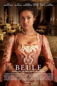 BELLE follows the story of Dido Elizebeth Belle, biracial daughter of Admiral Sir John Lindsay and an enslaved woman named Maria Belle. Raised by her aristocratic great-uncle Lord Mansfield and his wife, Belle's lineage affords her certain privileges, yet the color of her skin prevents her from fully participating in the traditions of her social standing. // dir. by Amma Asante, 2014.