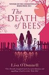 Booktopia has The Death of Bees by Lisa O'Donnell. Buy a discounted Paperback of The Death of Bees online from Australia's leading online bookstore. Buy Textbooks, O Donnell, Commonwealth, Books Online, Death, Blog