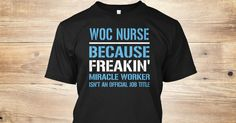 If You Proud Your Job, This Shirt Makes A Great Gift For You And Your Family.  Ugly Sweater  WOC Nurse, Xmas  WOC Nurse Shirts,  WOC Nurse Xmas T Shirts,  WOC Nurse Job Shirts,  WOC Nurse Tees,  WOC Nurse Hoodies,  WOC Nurse Ugly Sweaters,  WOC Nurse Long Sleeve,  WOC Nurse Funny Shirts,  WOC Nurse Mama,  WOC Nurse Boyfriend,  WOC Nurse Girl,  WOC Nurse Guy,  WOC Nurse Lovers,  WOC Nurse Papa,  WOC Nurse Dad,  WOC Nurse Daddy,  WOC Nurse Grandma,  WOC Nurse Grandpa,  WOC Nurse Mi Mi,  WOC…