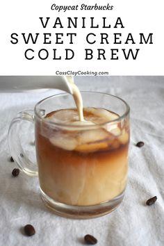 Starbucks Sweet Cream, Starbucks Vanilla, Healthy Starbucks, Starbucks Recipes, Sweet Cream Recipe For Coffee, Vanilla Sweet Cream Recipe, Diy Cold Brew Coffee, Cold Brew Coffee Recipe, Cold Coffee Drinks