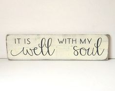 "It is well with my soul, rustic wood sign, painted wood sign, rustic wall decor, 28"" x 7.25"" https://www.etsy.com/listing/262978083/it-is-well-with-my-soul"