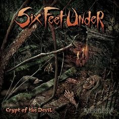 Six Feet Under - Crypt Of The Devil (2015)  Death Metal band from USA  #sixfeetunder #deathmetal