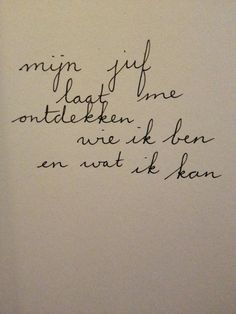 Jelte van der Kooi on The Words, Cool Words, Teaching Quotes, Education Quotes, Words Quotes, Sayings, Dutch Quotes, School Quotes, One Liner