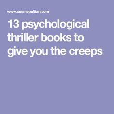 13 psychological thriller books to give you the creeps