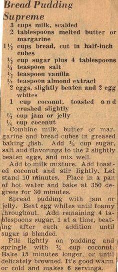 Bread pudding Recipe Clipping For Bread Pudding Supreme Retro Recipes, Old Recipes, Vintage Recipes, Bread Recipes, Sweet Recipes, Cooking Recipes, Sunday Recipes, Blender Recipes, Just Desserts