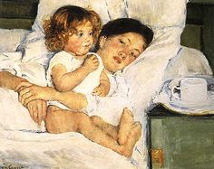 Mary Cassatt, Breakfast in Bed, 1897  Cassatt may be my favorite female American painter.  I find her work of mother and child intimate.