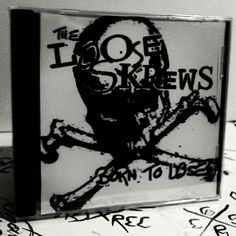 """The Loose Skrews """"Born To Lose"""""""