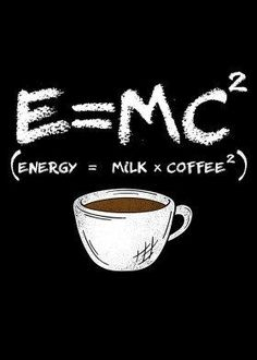 coffee poster design E MC Energy Milk Coffee Coffee Facts, Coffee Quotes, Coffee Humor, Funny Coffee, Coffee Drinks, Coffee Cups, Coffee Beans, Coffee Coffee, Starbucks Coffee
