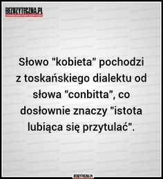 kobieta , 'conbitta' Funny Picture Quotes, Sad Quotes, Daily Quotes, Love Quotes, Happy Photos, Humor, True Stories, Life Lessons, Positive Quotes