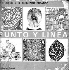 PUNTO Y LINEA:El juego y el elemento creador Ernst Röttger en colaboración con Dieter Klante publicado por Editorial Bouret, Paris (1972)