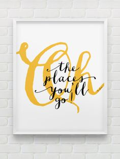 Dr Seuss quote print // Oh, the places you'll go! // inspirational instant download print // typographic wall decor // nursery wall decor on Etsy, $7.27