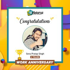 Congratulations👍 and Happy Work Anniversary Mr. Sona Pratap Singh. Success follows those who never quit in life and works hard. You are one of them. Wishing you the best for continued success! . #2years #workanniversary #anniversary #years #congratulations #employeeanniversary #workcelebration #yearanniversary #journey #workfun #entrepreneur #weloveourjob #webguruz #India