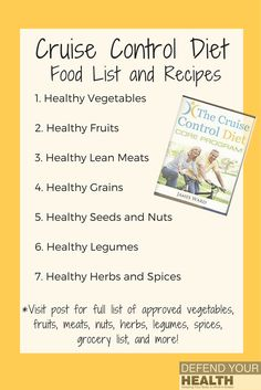 A comprehensive list of approved foods and recipes that can be eaten on the Cruise Control Diet. Cruise Control Diet Plan has been proven to work for both men and women and the primary belief is that 80% of weight loss comes from the fuel you put in your http://www.4myprosperity.com/?page_id=39
