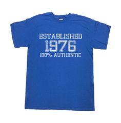 Funny Birthday T Shirt Established 1976 (Any Year) 100% Authentic 40 Years Old 40th Birthday Gift Custom TShirt Bday Mens Ladies Tee - SA25
