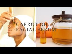 How to Make Carrot Oil + DIY Facial Serum for Brighter Skin - YouTube Lotion Recipe, Bright Skin, Facial Serum, Flawless Makeup, Oils For Skin, Health And Beauty Tips, Skin Treatments, Beauty Skin, Carrot