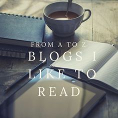 26 bloggers whose blogs you will enjoy reading