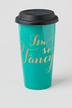 I'm So Fancy Travel Mug