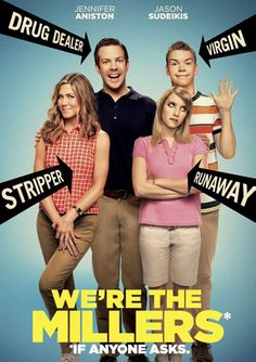 11/22/13--We're the Millers--3.5/5 stars
