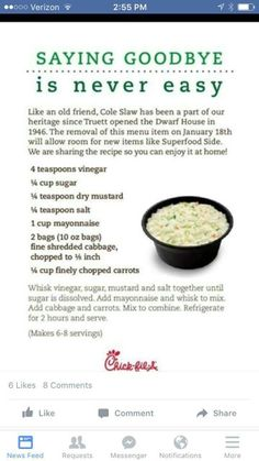 have always liked Chick-fil-A ' s coleslaw. Glad they shared the recipe before discontinuing it from their menuI have always liked Chick-fil-A ' s coleslaw. Glad they shared the recipe before discontinuing it from their menu Lunch Snacks, Lunches, Veggie Recipes, Cooking Recipes, Cooking Ideas, Yummy Recipes, Yummy Food, Tasty, Cabbage Recipes