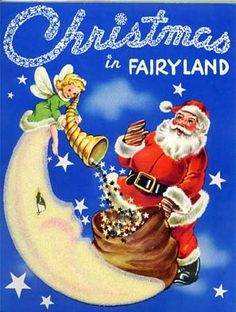 Christmas in Fairyland - vintage children's book  Santa, fairy